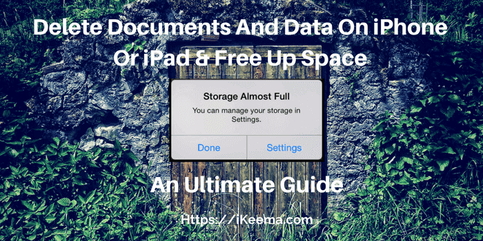 Delete Documents And Data On iPhone Or iPad