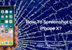 How To Screenshot On iPhone X