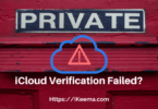 iCloud Verification Failed Fix