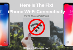Fix iPhone Won't Connect To WiFi Issue