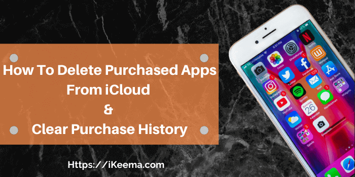 How To Delete Purchased Apps From iCloud & Clear Purchase History